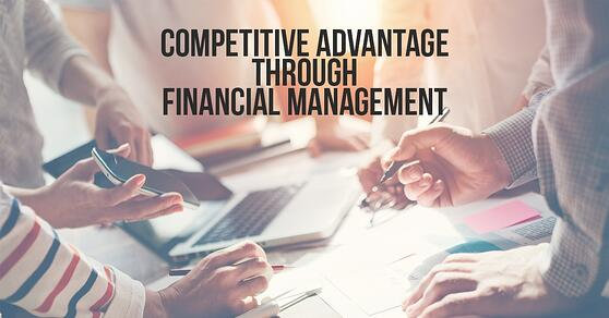 Sources of Competitive Advantage Financial Management