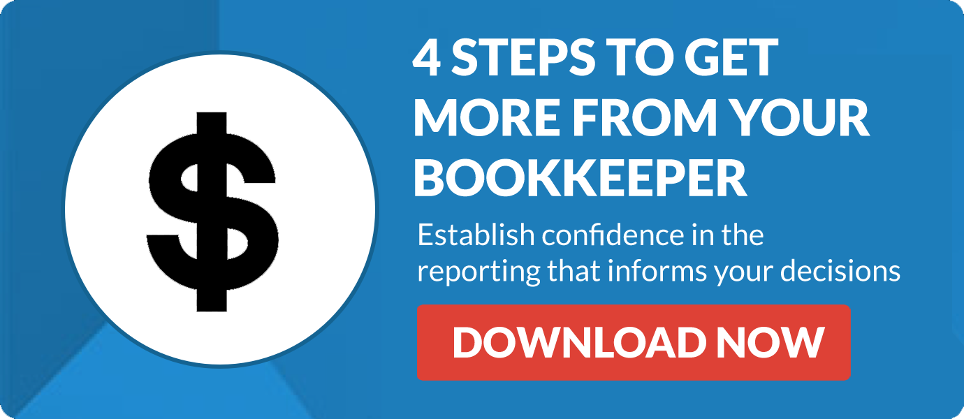 4 Steps To Get More From Your Bookkeeper